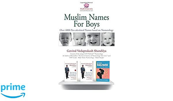 Muslim Names for Boys: A collection of over 4000 Pre-calculated