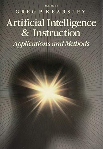 Artificial intelligence and instruction :  applications and methods /