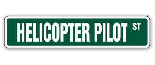 [SignJoker] HELICOPTER PILOT Street Sign military us army helmet Wall Plaque Decoration