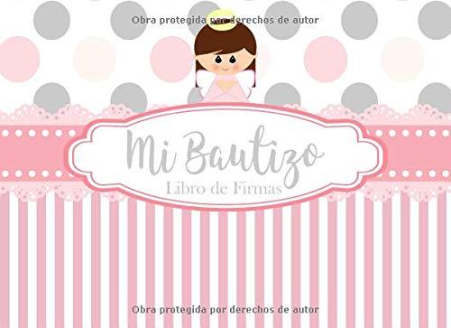 Mi Bautizo Libro de Firmas: Recuerdos y Consejos a los Padres Portada Rosa con Angelita