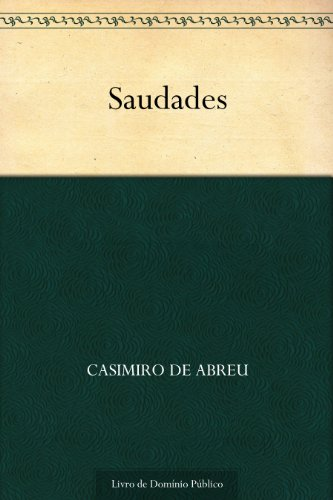 Saudades (Portuguese Edition)