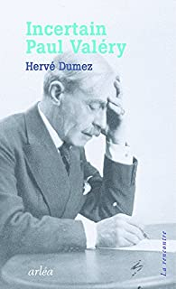 Incertain Paul Valéry par Hervé Dumez
