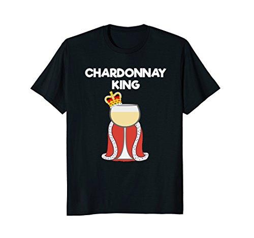 Chardonnay Gift Set (Chardonnay T-shirt Gift - Funny Chardonnay Wine King)