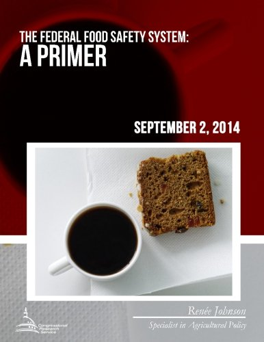 Download The Federal Food Safety System: A Primer pdf epub