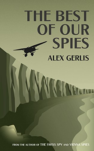 The Best of Our Spies: an exhilarating tale of espionage and deception sent against the backdrop of D-Day ()