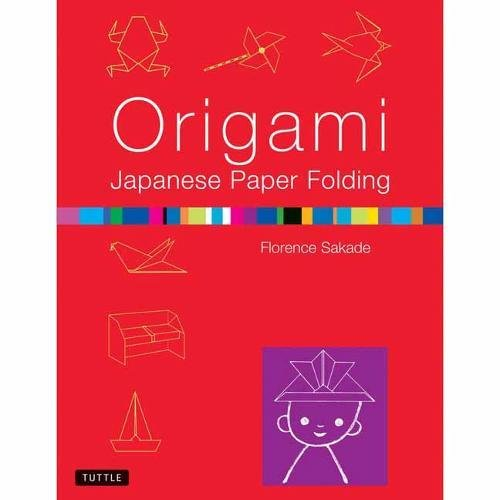 Download Origami Japanese Paper Folding: This Easy Origami Book Contains 50 Fun Projects and Origami How-to Instructions: Great for Both Kids and Adults ebook