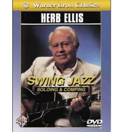 Download Herb Ellis -- Swing Jazz Soloing & Comping: DVD (Warner Bros. Classics) (DVD video) - Common pdf epub