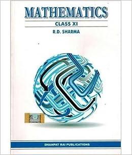 Buy MATHEMATICS (maths) CLASS 11 (XI) RD SHARMA Book Online at Low