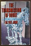 The Transmission of Doubt, Da Free John, 0913922773