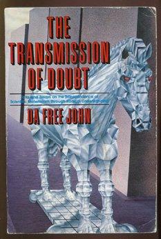 Transmission of Doubt