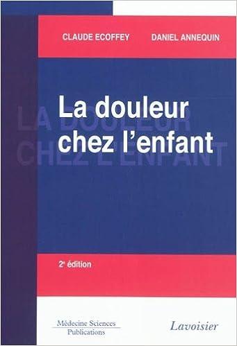 Livres gratuits La douleur chez l'enfant pdf, epub ebook