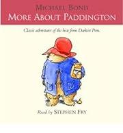 More About Paddington: Complete & Unabridged…