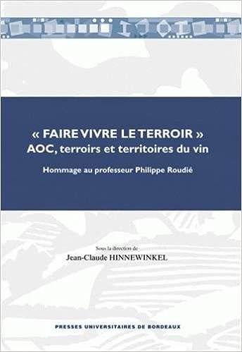 Amazon Fr Faire Vivre Le Terroir Aoc Terroirs Et