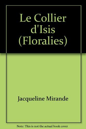 Le Collier d'Isis (Floralies)
