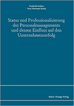 Book Status und Professionalisierung des Personalmanagements und dessen Einfluss auf den Unternehmenserfolg