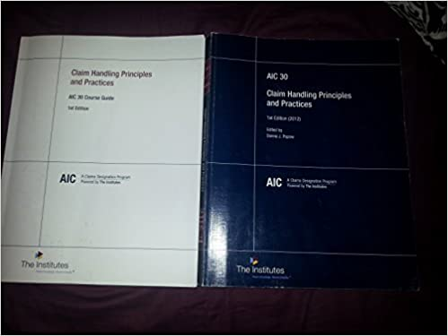 Claims Handling Principles And Practices AIC 30 The