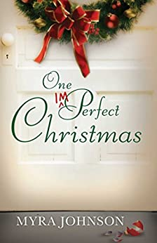 One Imperfect Christmas by [Johnson,  Myra]