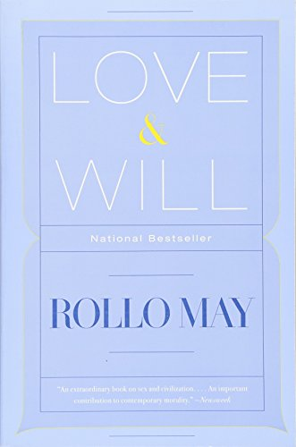 Love & Will by Rollo May