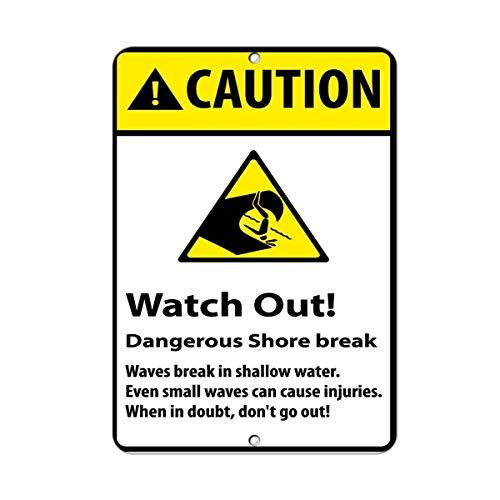 Flyss Caution Dangerous Shorebreak Waves Break in Shallow Water Aluminum Metal Sign