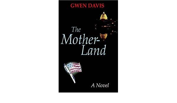 The Motherland Gwen Davis 9781598002096 Amazon Books