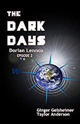 The Dark Days: Dorian Lennox - Episode 2