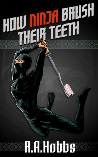 How Ninja Brush Their Teeth (Rogue Ninja)