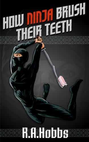 How Ninja Brush Their Teeth (Rogue Ninja)