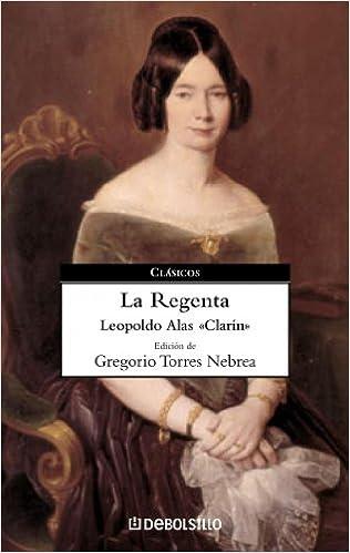 Book La Regenta / the Regent's Wife (Clasicos Comentados)