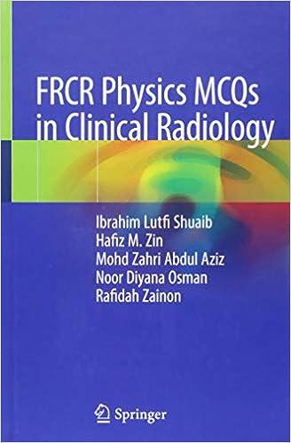 FRCR Physics MCQs In Clinical Radiology Ibrahim Lutfi
