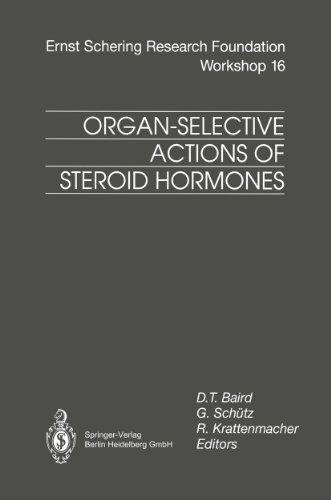 Organ-Selective Actions of Steroid Hormones (Ernst Schering Foundation Symposium Proceedings Book 16)