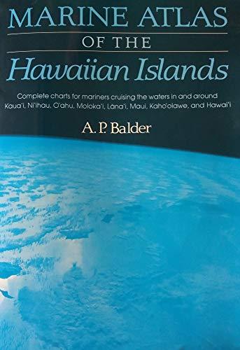 - Marine Atlas of the Hawaiian Islands : Complete Charts for Mariners Cruising the Waters in and Around Kauai, Ntiihau, Oahu, Molokai, Lanai, Maui, Kahoolawe