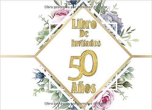 Libro de Invitados 50 Años: Libro de firmas para fiesta de ...
