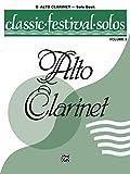 Classic Festival Solos (E-flat Alto Clarinet), Vol 2: Solo Book (Classic Festival Solos, Vol 2)