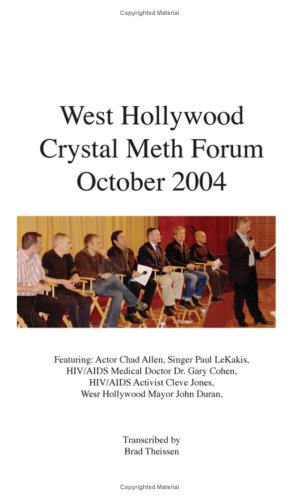 West Hollywood Crystal Meth Forum 2004: Transcribed By Brad Theissen