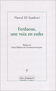 Ferdaous, une voix en enfer par  Nawal El Saadawi