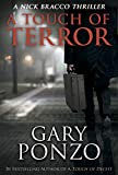 A Touch of Terror (A Nick Bracco Thriller Book 6)