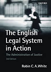 The English Legal System in Action: The Administration of Justice