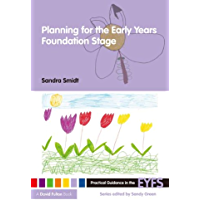 Planning for the Early Years Foundation Stage (Practical Guidance in the EYFS) (English Edition)