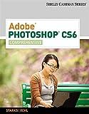 Adobe Photoshop CS6: Comprehensive