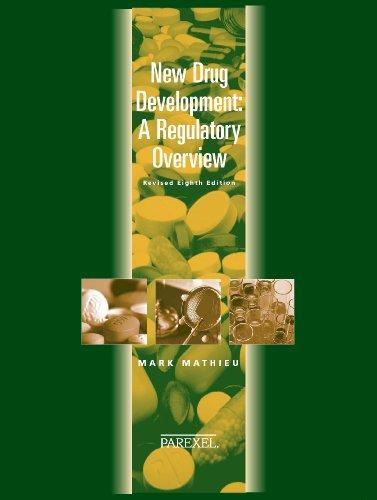 New Drug Development: A Regulatory Overview (New Drug Development ( Mathieu))