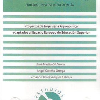 Descargar Libro Proyectos De Ingeniería Agronómica Adaptados Al Espacio Europeo De Educación Superior ) José Martín-gil García