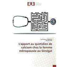 L'apport au quotidien de calcium chez la femme ménopausée au Sénégal
