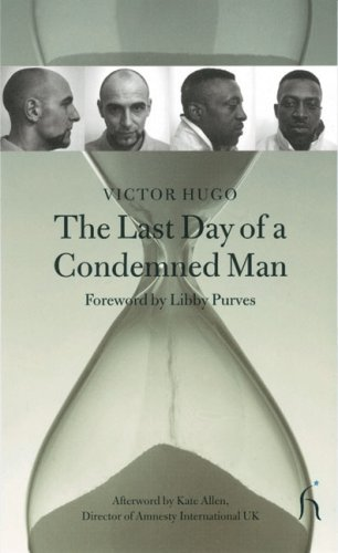 The Last Day of a Condemned Man (Hesperus Classics)