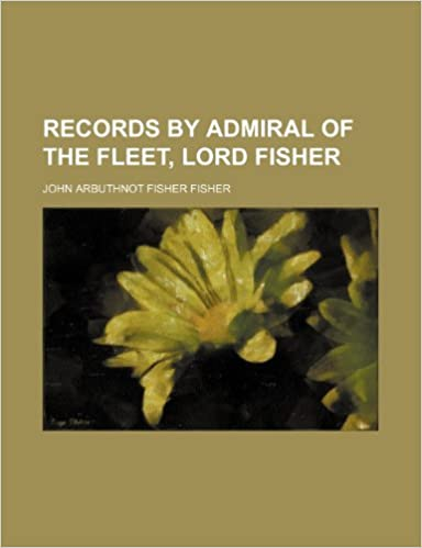Book Records by Admiral of the Fleet, Lord Fisher