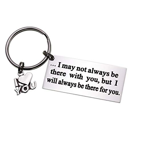 LParkin I May Not Always Be There with You But I Will Always Be There for You Stainless Steel Long Distance Relationship Keychain Boyfriend Gift Going Away Gift BFF Gift for Dad Daddy (Keychain 02)