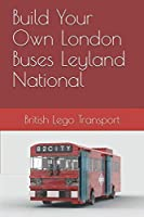 Build Your Own London Buses Leyland National