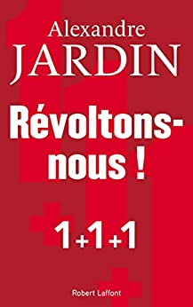 Révoltons-nous ! (French Edition) by [JARDIN, Alexandre]
