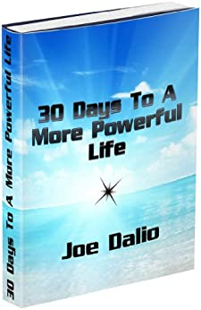 30 Days To A More Powerful Life by [Dalio, Joe]
