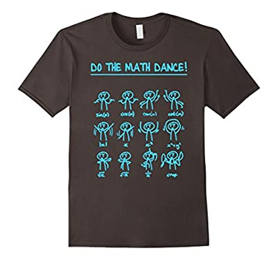 Funny Math Mathematics Shirt - Do The Math Dance Funny Shirt