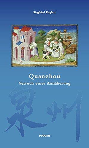 Quanzhou - Versuch einer Annäherung